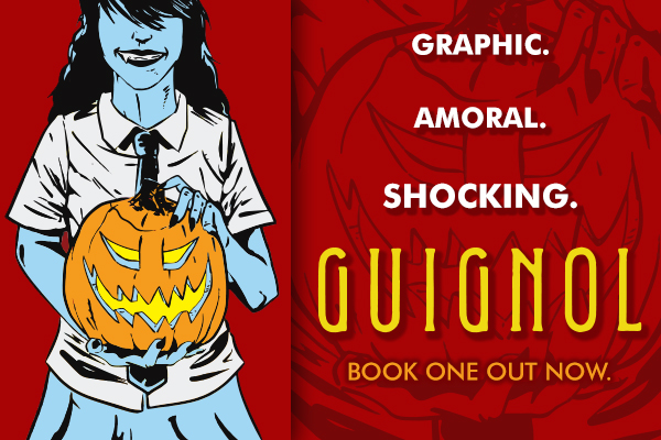 Guignol - A Tale of Escalating Horror